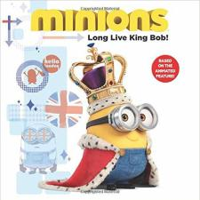 Long Live King Bob Minions Hardback Story Book